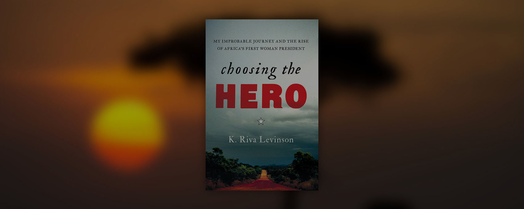 """Moneymailme has launched its first collaborative title """"Choosing the Hero"""", a memoir about the rise of Africa's first woman president"""